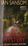 The Norfolk Mystery: A County Guides Mystery - Ian Sansom