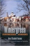 Wintergreen: Suppressed Murders - Anna Rosmus, Imogen Von Tannenberg