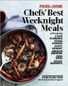 Food & Wine: Weeknight Chefs - Food & Wine Magazine