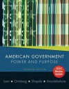 American Government: Power & Purpose 2010 Election Update (with Policy Chapters) - Theodore J. Lowi