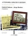 Autonomía, Espacio y Gestión: El Municipio Cercenado - Gabriel Salazar