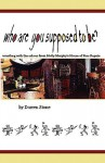 Who Are You Supposed to Be?: Wrestling with the Echos from Molly Murphy's House of Fine Repute - Darren Stone