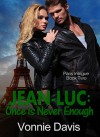 JEAN-LUC: Once is Never Enough - Vonnie Davis