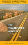 The Tumbleweed Murders - Rebecca Rothenberg, Taffy Cannon