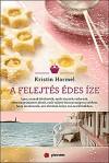 A felejtés édes íze - Kristin Harmel