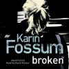 Broken - Karin Fossum, David Rintoul, Random House Audiobooks