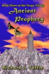 Ancient Prophecy - Richard S. Tuttle