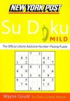 New York Post Mild Su Doku: The Official Utterly Addictive Number-Placing Puzzle - Wayne Gould