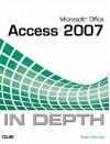 Microsoft Office Access 2007 In Depth - Roger Jennings