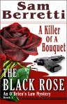 The Black Rose - Sam Berretti