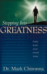Stepping Into Greatness - Mark Chironna