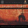 The Inferno of Dante - Dante Alighieri, Robert Pinsky (translator), Seamus Heaney, Frank Bidart, Louise Glück, Robert Pinsky, Penguin Audio