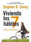 Viviendo los 7 habitos - Stephen R. Covey