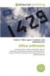 Affine Arithmetic - Frederic P. Miller, Agnes F. Vandome, John McBrewster