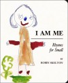 I Am Me: Rhymes for Small - Robin Skelton