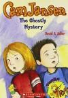 Cam Jansen and the Ghostly Mystery (Cam Jansen #16) - David A. Adler, Susanna Natti