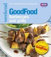 Good Food: Barbecues and Grills: Triple-tested Recipes (Good Food 101) - Sarah Cook