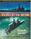 Ultra Hush-hush: Espionage and Special Missions (Outwitting the Enemy: Stories from World War II) - Stephen Shapiro, Tina Forrester, David Craig