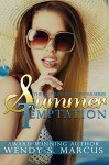 Summer Temptation (Hot in the Hamptons) - Wendy S. Marcus