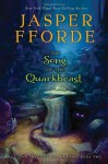 The Song of the Quarkbeast: The Chronicles of Kazam, Book 2 by Fforde, Jasper (2013) Hardcover - Jasper Fforde