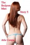 The Bedpost Man: Story 5 - Arla Coopa