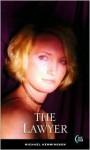 The Lawyer - Michael Hemmingson
