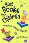 Best Books for Children: Preschool Through Grade 6 - John T. Gillespie