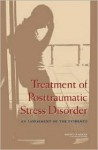 Treatment of Posttraumatic Stress Disorder: An Assessment of the Evidence - Committee on Treatment of Posttraumatic, Institute of Medicine, Committee on Treatment of Posttraumatic