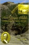 San Juan Gold: A Mining Engineer's Adventures, 1879-1881 - Duane A. Smith