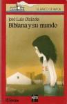 Bibiana y Su Mundo - 22 - José Luis Olaizola