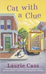 Cat With a Clue: A Bookmobile Cats Mystery (A Bookmobile Cat Mystery) - Laurie Cass