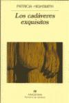 Los Cadaveres Exquisitos - Patricia Highsmith