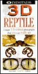 3D Eyewitness: Reptile - John A. Burton, Image Quest 3-D