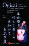 Ōgisai. Wielkie święto teatru nō w japońskiej wiosce Kurokawa - Iwona Umięcka-Zelek