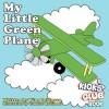 My Little Green Plane - Kim Robinson, Candice Robinson