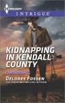 Kidnapping in Kendall County (Harlequin IntrigueSweetwater Ranch) - Delores Fossen