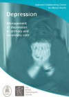 Depression: Management of Depression in Primary and Secondary Care - Nccmh