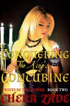 Conquering The King's Concubine (Trysts In the Tower Book 2) - Chera Zade