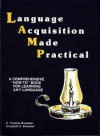 Language Acquisition Made Practical: Field Methods for Language Learners - E. Thomas Brewster