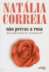 Não Percas a Rosa - Natália Correia