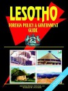Lesotho Foreign Policy and Government Guide - USA International Business Publications, USA International Business Publications