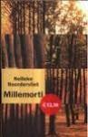 Millemorti - Nelleke Noordervliet