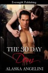 The 30 Day Dom - Alaska Angelini