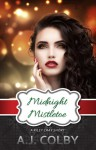 Midnight Mistletoe - A.J. Colby
