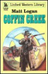 Coffin Creek - Matt Logan