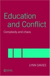 Education and Conflict: Complexity and Chaos - Lynn Davies
