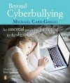 Beyond Cyberbullying: : An Essential Guide for parenting in the digital age - Michael Carr-Gregg