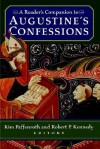 A Reader's Companion to Augustine's Confessions - Robert Peter Kennedy, Kim Paffenroth