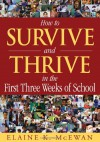 How to Survive and Thrive in the First Three Weeks of School - Elaine K. McEwan-Adkins