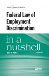 Federal Law of Employment Discrimination in a Nutshell, 7th - Mack A. Player